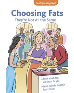 Choosing Fats: They're Not All the Same