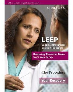 LEEP: Loop Electrosurgical Excision Procedure