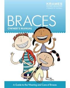 Braces Owner's Manual
