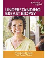 Understanding Breast Biopsy