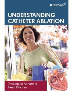 Understanding Catheter Ablation