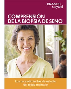 Understanding Breast Biopsy (Spanish)