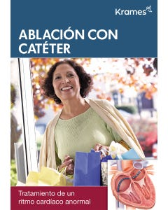Understanding Catheter Ablation (Spanish)