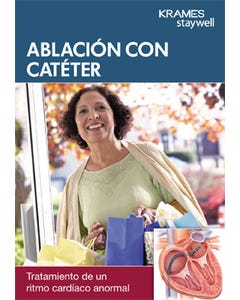 Understanding Catheter Ablation (Spanish)