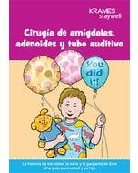 Tonsil, Adenoid and Ear Tube Surgery (Spanish)