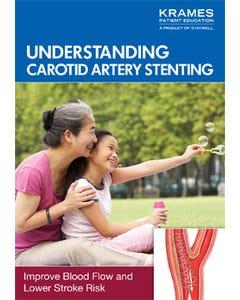 Understanding Carotid Artery Stenting