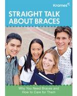 Straight Talk About Braces