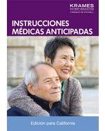 Advance Medical Directives, California Edition (Spanish)