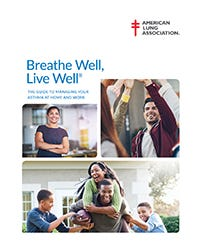Breathe Well, Live Well: The Guide to Managing Your Asthma at Home and Work, ALA
