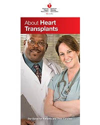 About Heart Transplants: Our Guide for Patients and Their Families, AHA