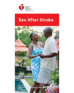 Sex After Stroke: Our Guide to Intimacy After Stroke, AHA
