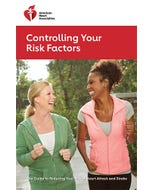 Controlling Your Risk Factors, AHA