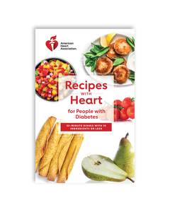 Recipes with Heart for People with Diabetes