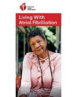 Living With Atrial Fibrillation, AHA
