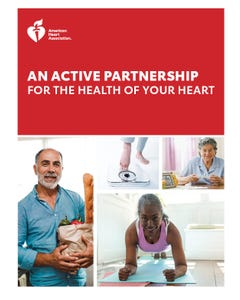 An Active Partnership for the Health of Your Heart, AHA