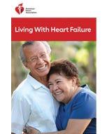 Living With Heart Failure, AHA