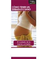 Having a Healthy Pregnancy, FastGuide (Spanish)