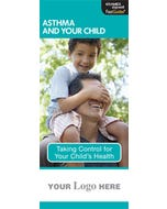 Asthma and Your Child, FastGuide