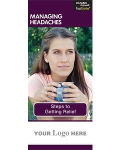 Managing Headaches, FastGuide