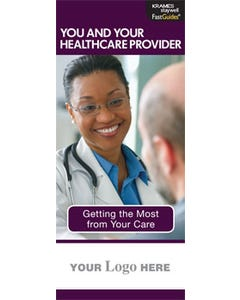 You and Your Healthcare Provider, FastGuide