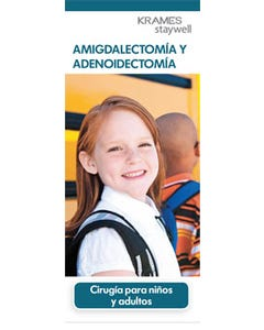 Tonsillectomy and Adenoidectomy (Spanish)