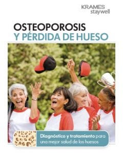 Osteoporosis and Bone Loss (Spanish)