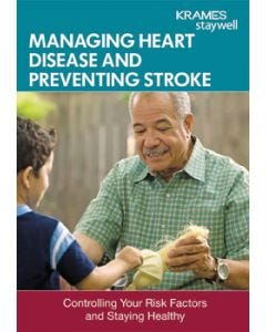 Managing Heart Disease and Preventing Stroke