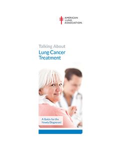 Talking About Lung Cancer Treatment: A Guide for the Newly Diagnosed, ALA