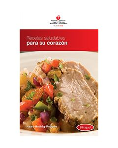 Heart-Healthy Recipes Bilingual Edition from the American Heart Association, AHA