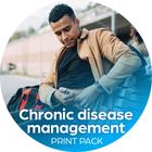 Chronic Disease Management Print Pack