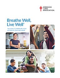 Breathe Well, Live Well-The Guide to Managing Your Asthma At Home and Work